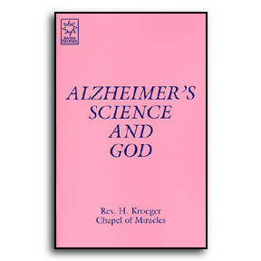 Alzheimer's Science & God